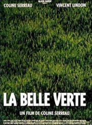 Прекрасная зелёная (Зелёная красавица) / La belle verte
